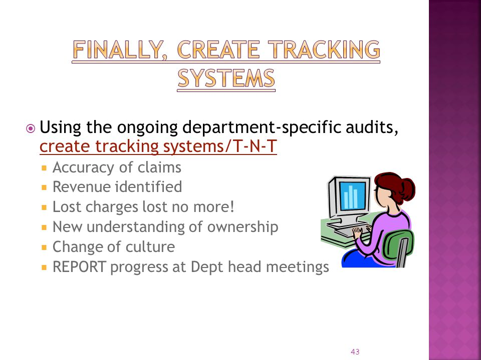 Finally, Create Tracking Systems