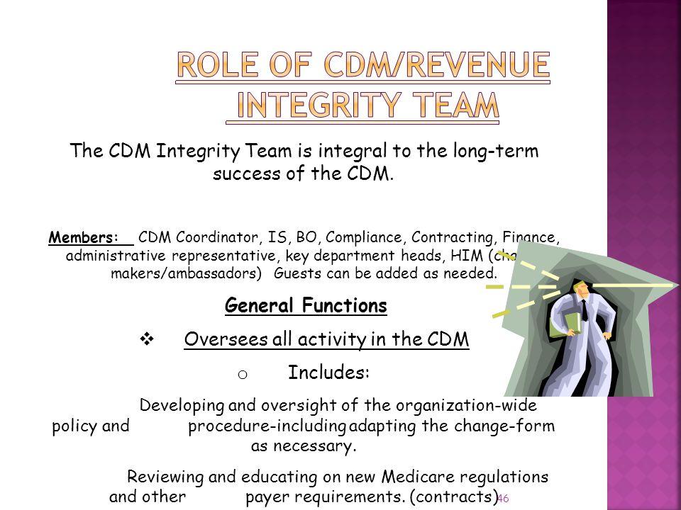 Role of CDM/Revenue Integrity Team