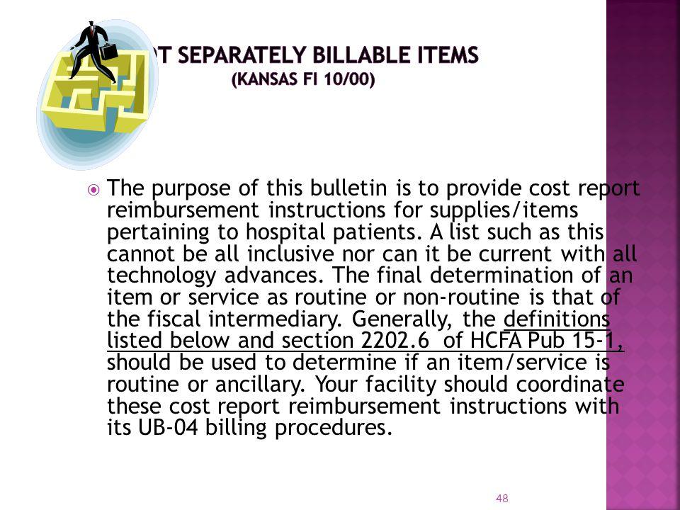 NOT SEPARATELY BILLABLE ITEMS (Kansas FI 10/00)
