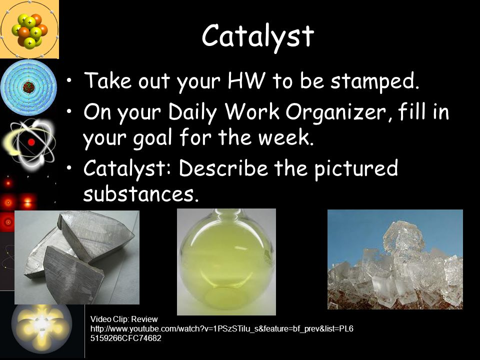 Catalyst Take out your HW to be stamped.