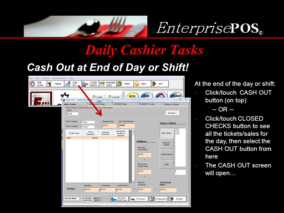 Daily Cashier Tasks Cash Out at End of Day or Shift!