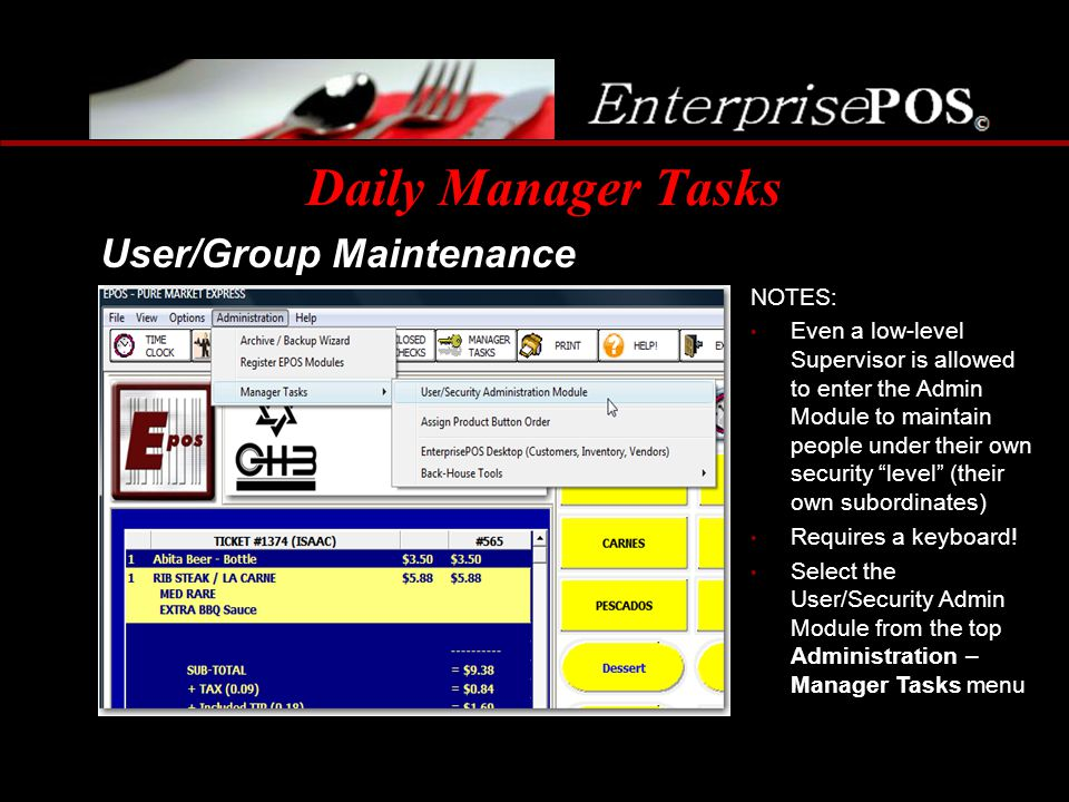 Daily Manager Tasks User/Group Maintenance NOTES: