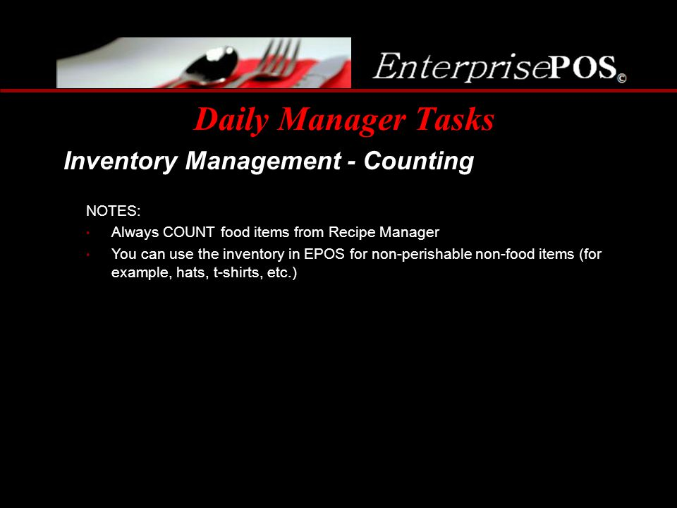 Daily Manager Tasks Inventory Management - Counting NOTES:
