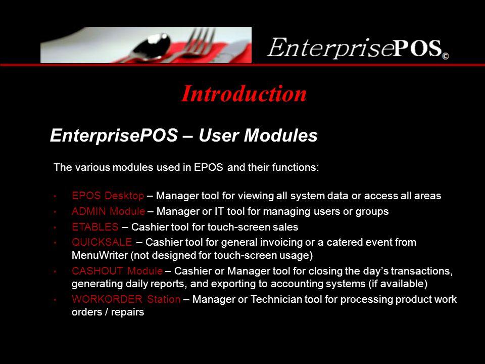 Introduction EnterprisePOS – User Modules
