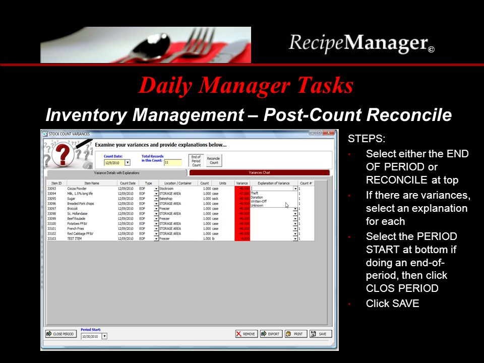 Daily Manager Tasks Inventory Management – Post-Count Reconcile STEPS: