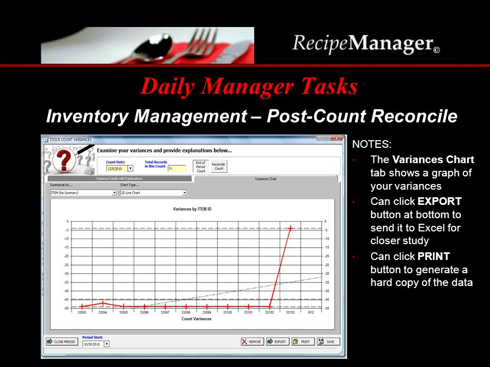 Daily Manager Tasks Inventory Management – Post-Count Reconcile NOTES: