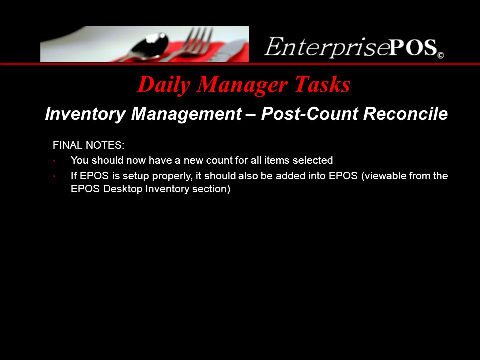 Daily Manager Tasks Inventory Management – Post-Count Reconcile