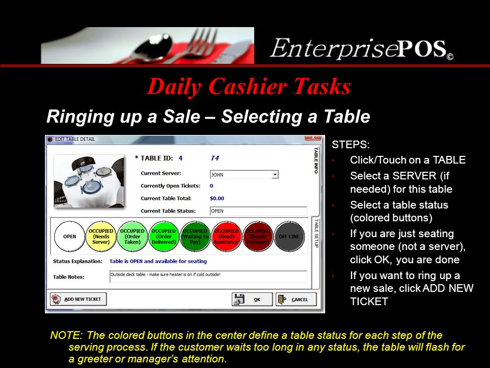 Daily Cashier Tasks Ringing up a Sale – Selecting a Table STEPS: