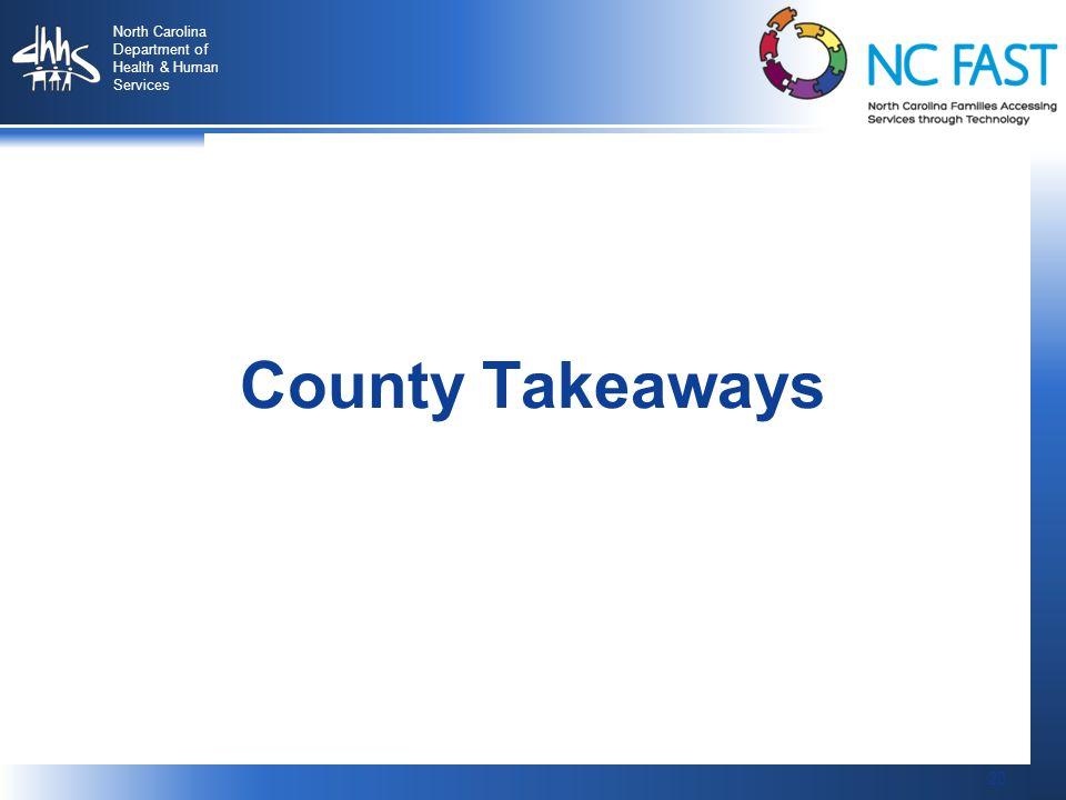 County Takeaways