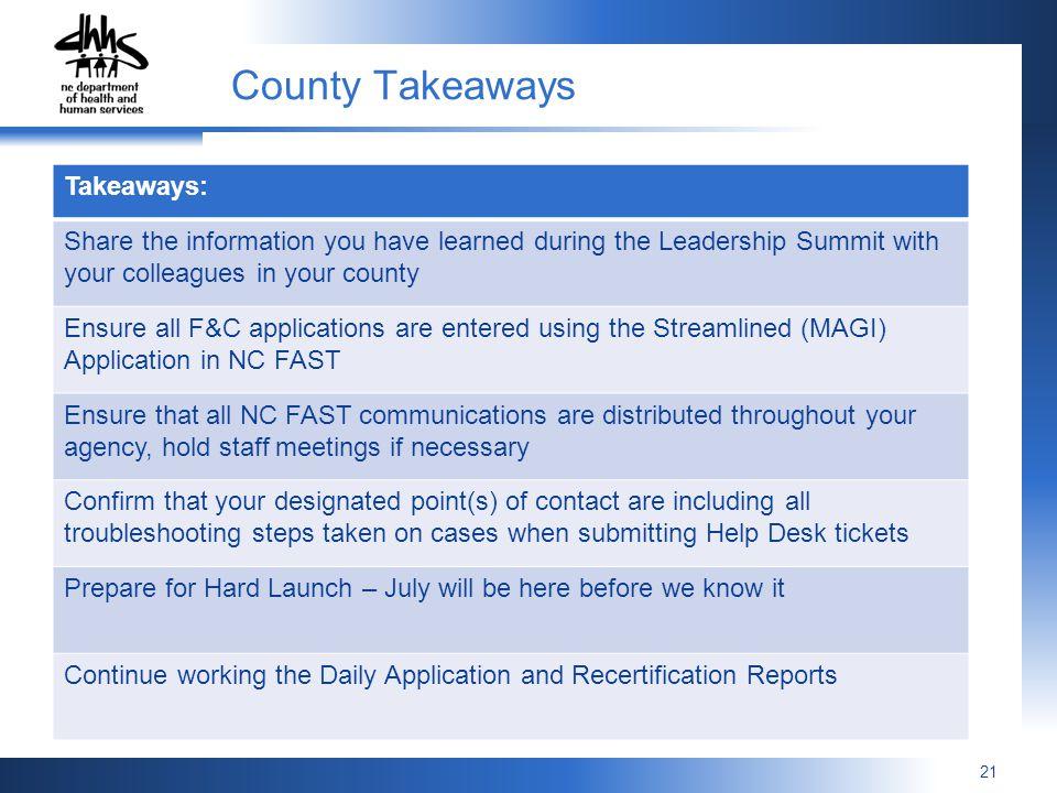 County Takeaways Takeaways: