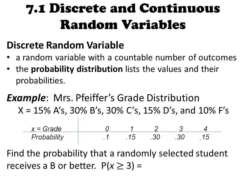 7.1 Discrete and Continuous Random Variables