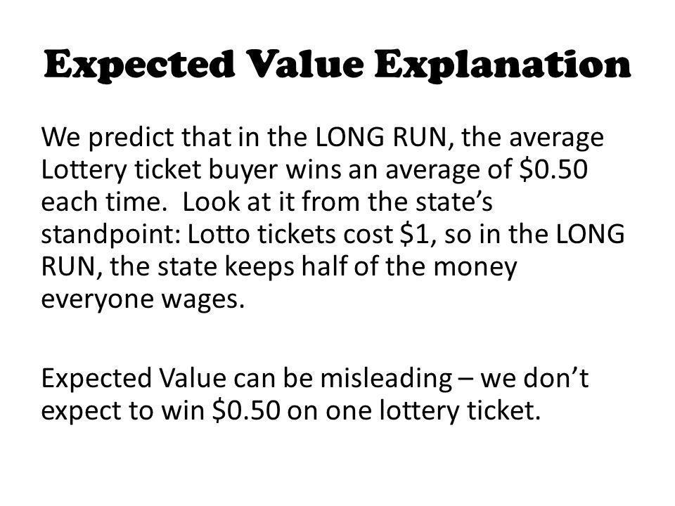 Expected Value Explanation
