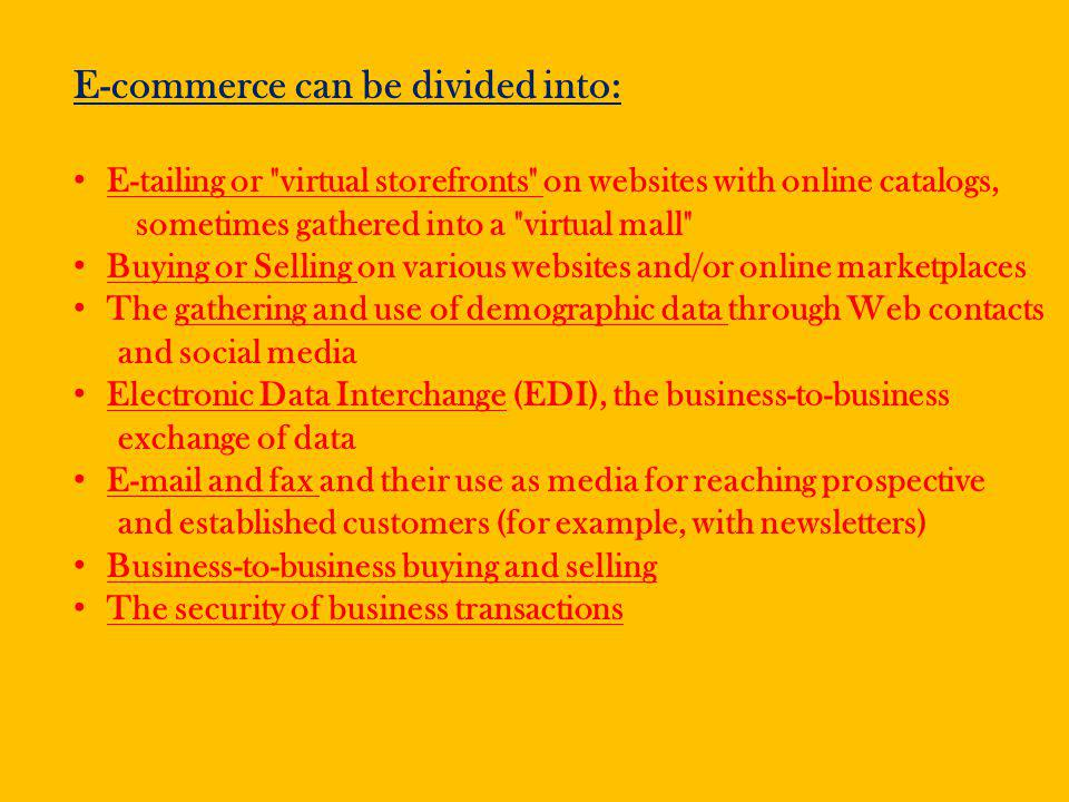 E-commerce can be divided into: