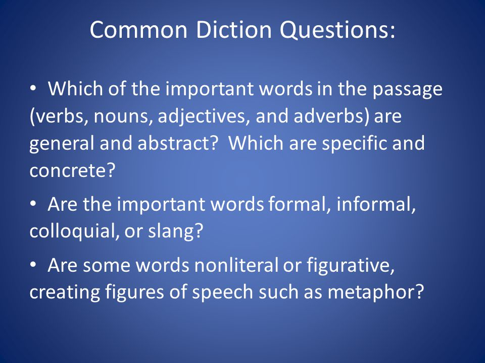 Common Diction Questions: