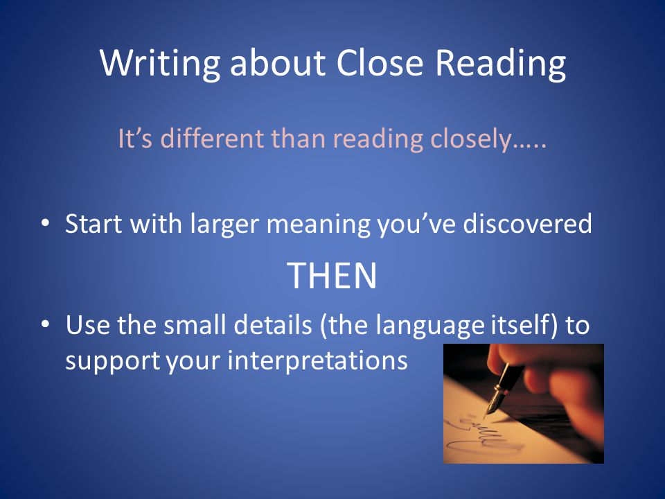 Writing about Close Reading