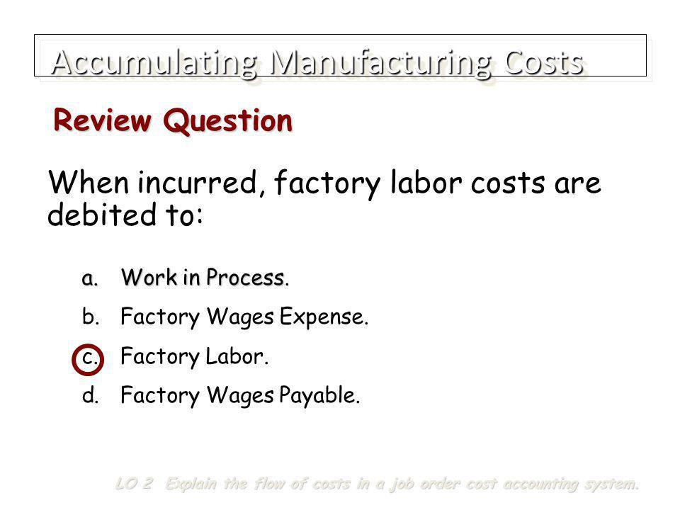Accumulating Manufacturing Costs