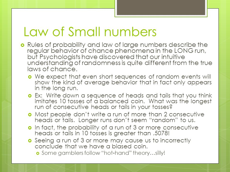 Law of Small numbers