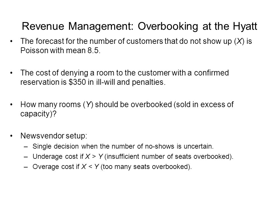 Revenue Management: Overbooking at the Hyatt