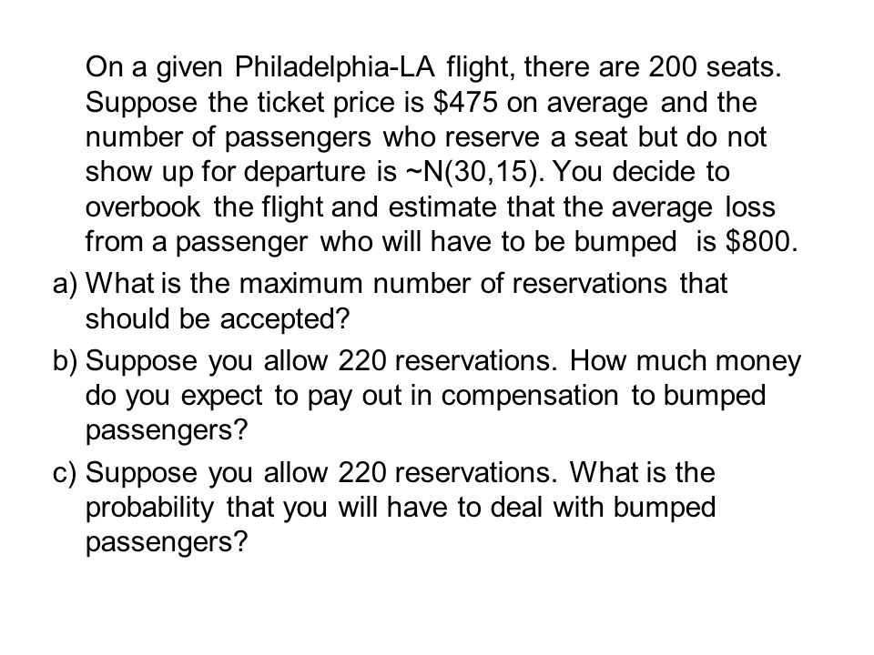 On a given Philadelphia-LA flight, there are 200 seats