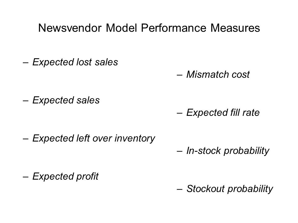 Newsvendor Model Performance Measures