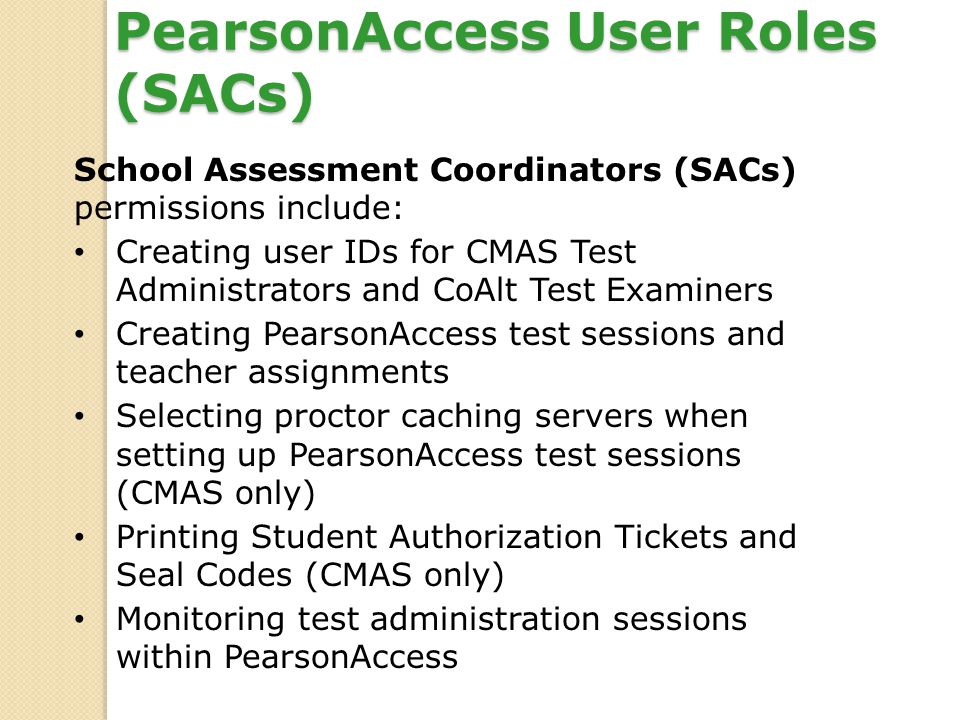 PearsonAccess User Roles (SACs)