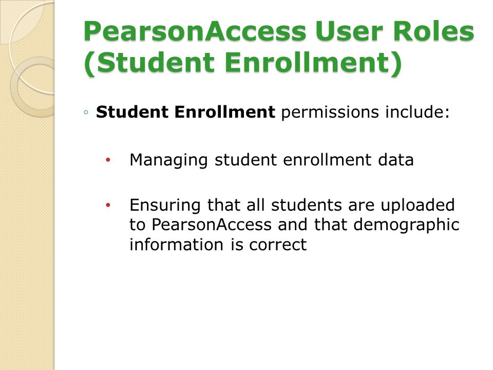 PearsonAccess User Roles (Student Enrollment)