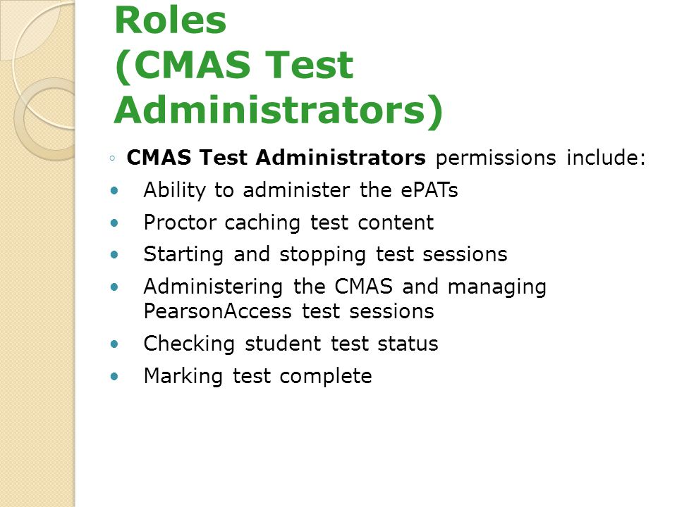 PearsonAccess User Roles (CMAS Test Administrators)