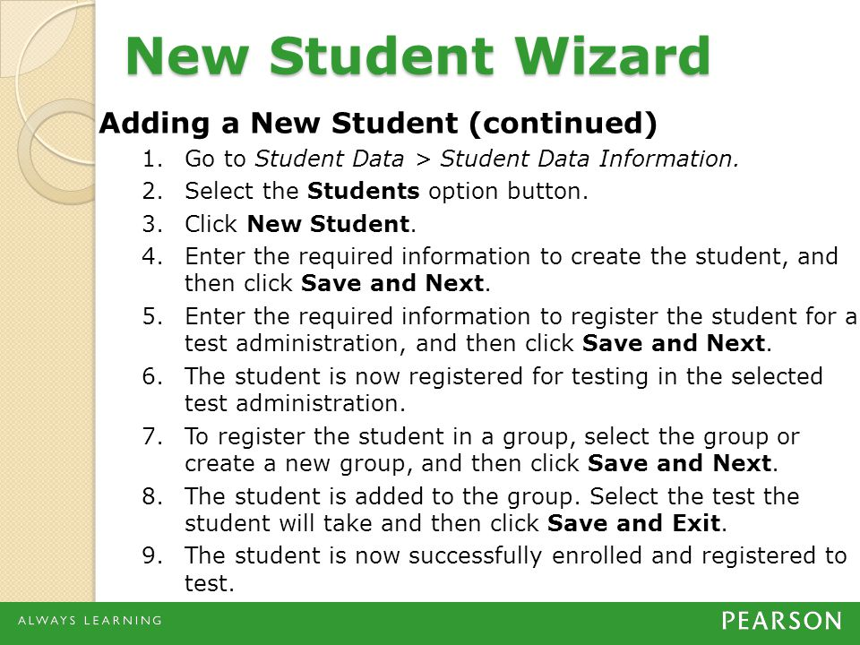 New Student Wizard Adding a New Student (continued)
