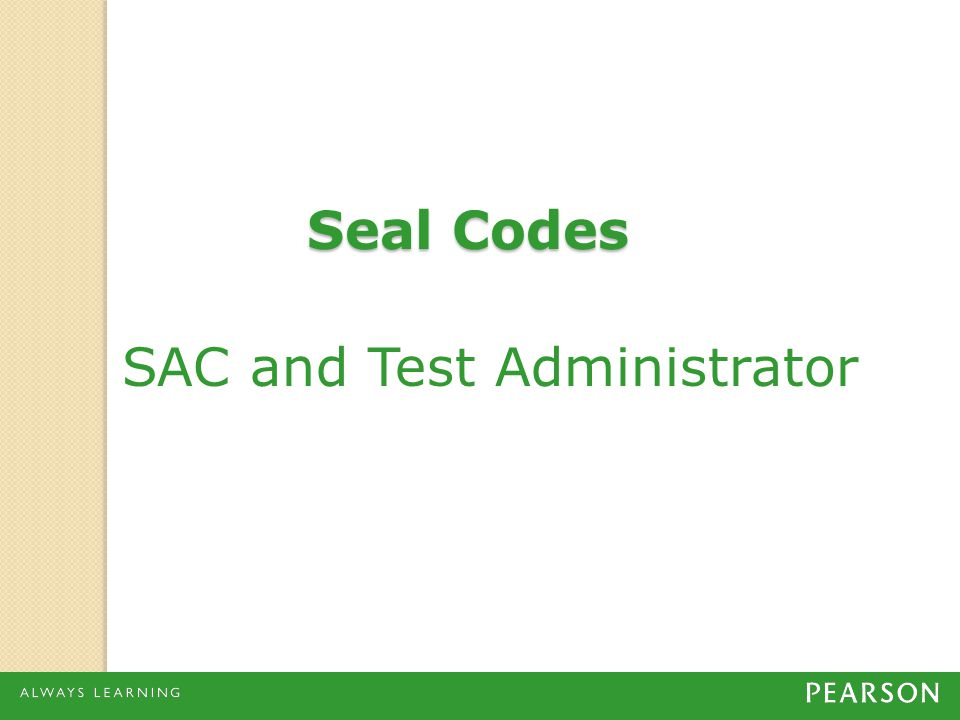 SAC and Test Administrator