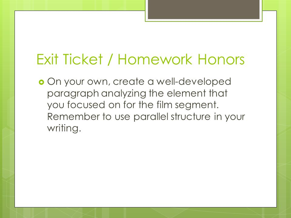 Exit Ticket / Homework Honors
