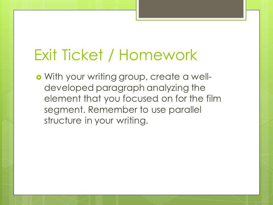 Exit Ticket / Homework