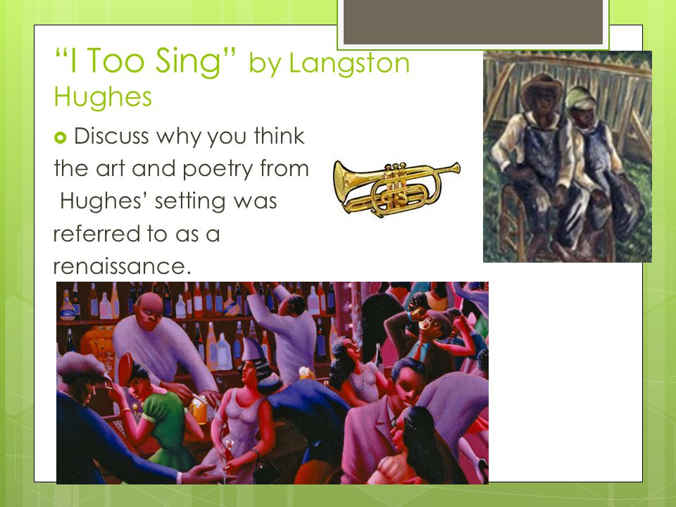 I Too Sing by Langston Hughes