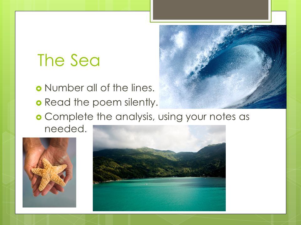 poem analysis at sea This poem summary focuses on the poem 'the sound of the sea' by h w longfellow longfellow was a lover of nature, and he is best-known for the nature.