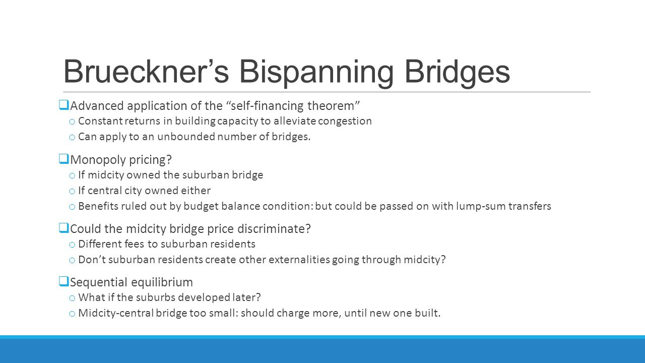 Brueckner's Bispanning Bridges