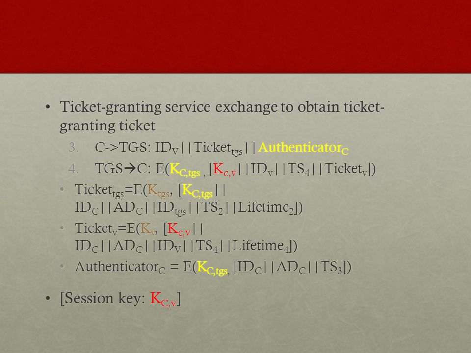 Ticket-granting service exchange to obtain ticket- granting ticket