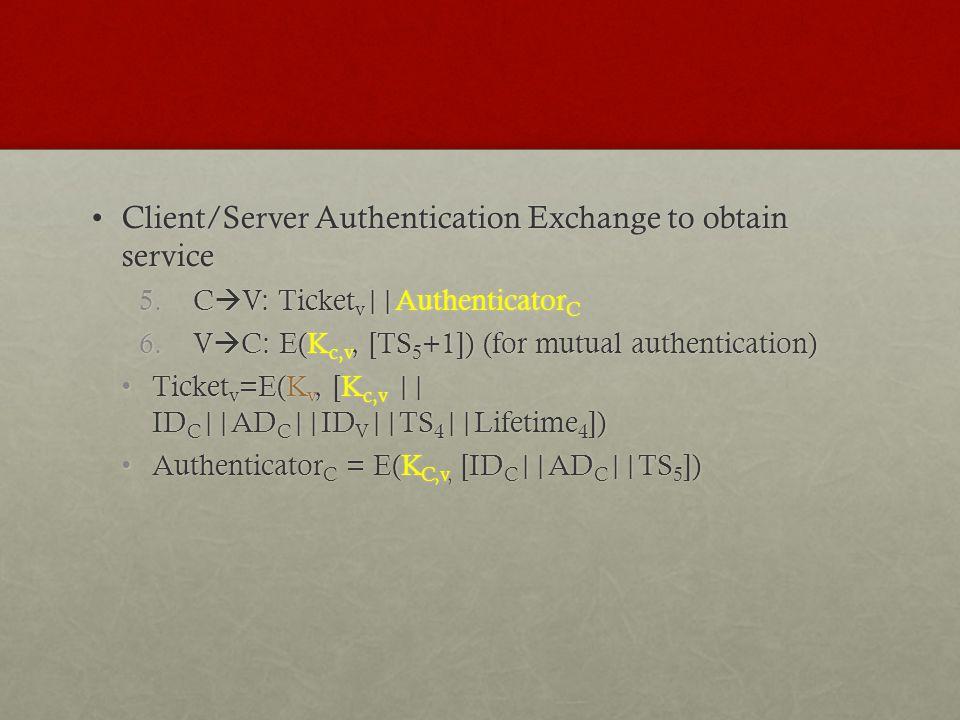 Client/Server Authentication Exchange to obtain service