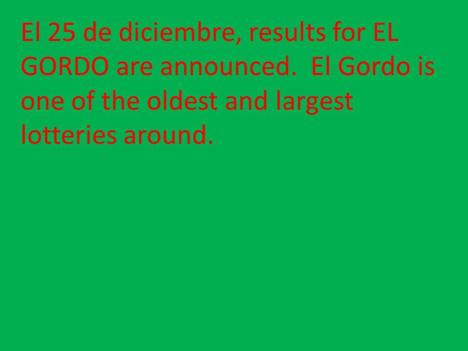 El 25 de diciembre, results for EL GORDO are announced
