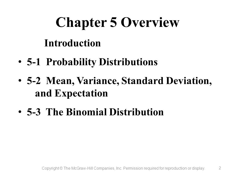Chapter 5 Overview Introduction 5-1 Probability Distributions