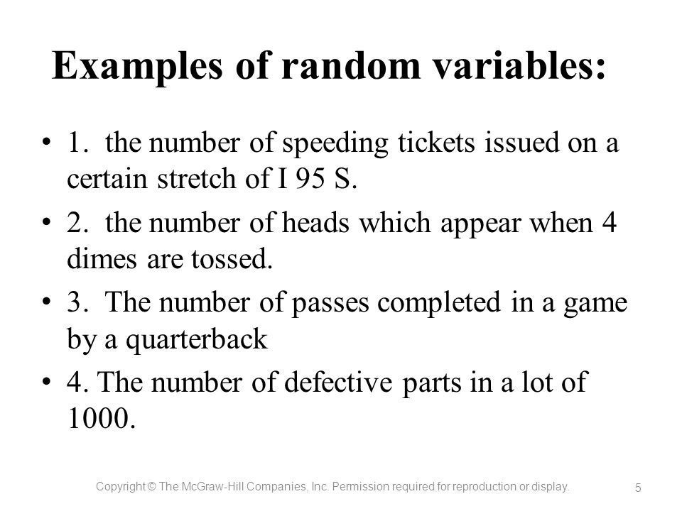 Examples of random variables: