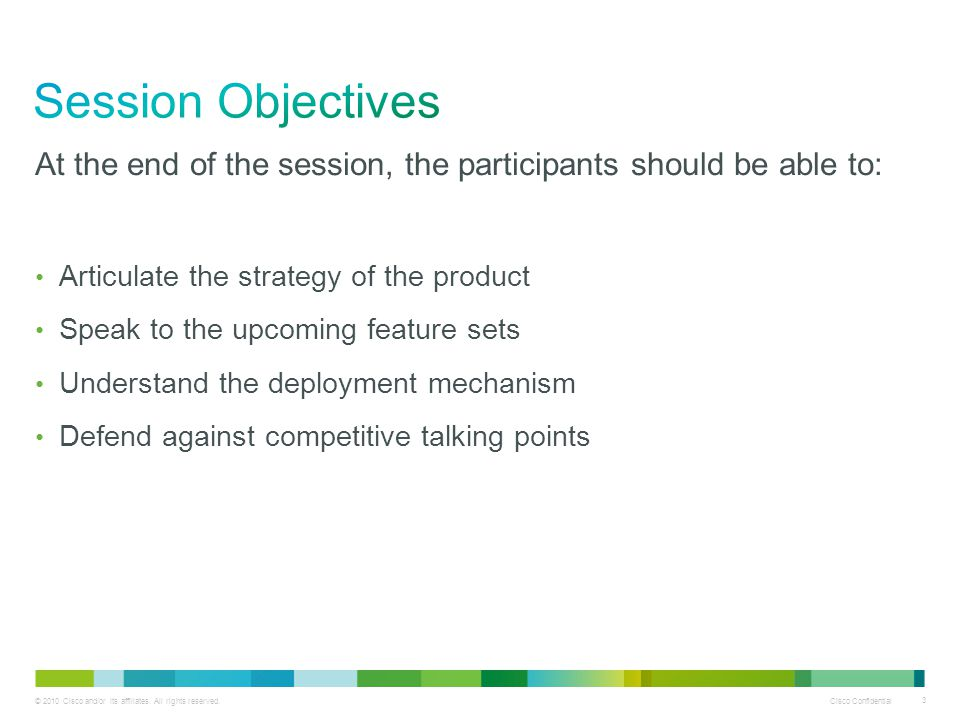 Session Objectives At the end of the session, the participants should be able to: Articulate the strategy of the product.
