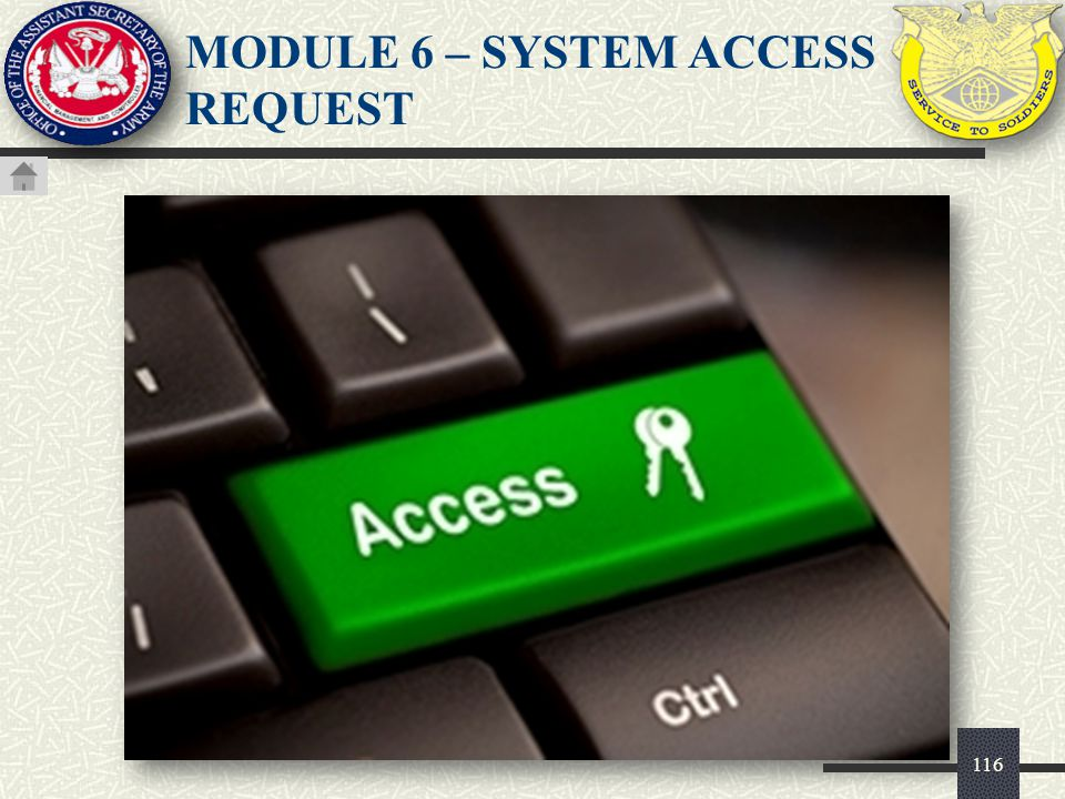MODULE 6 – SYSTEM ACCESS REQUEST