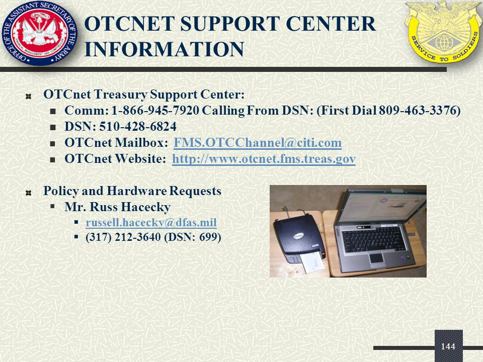 OTCnet SUPPORT CENTER INFORMATION
