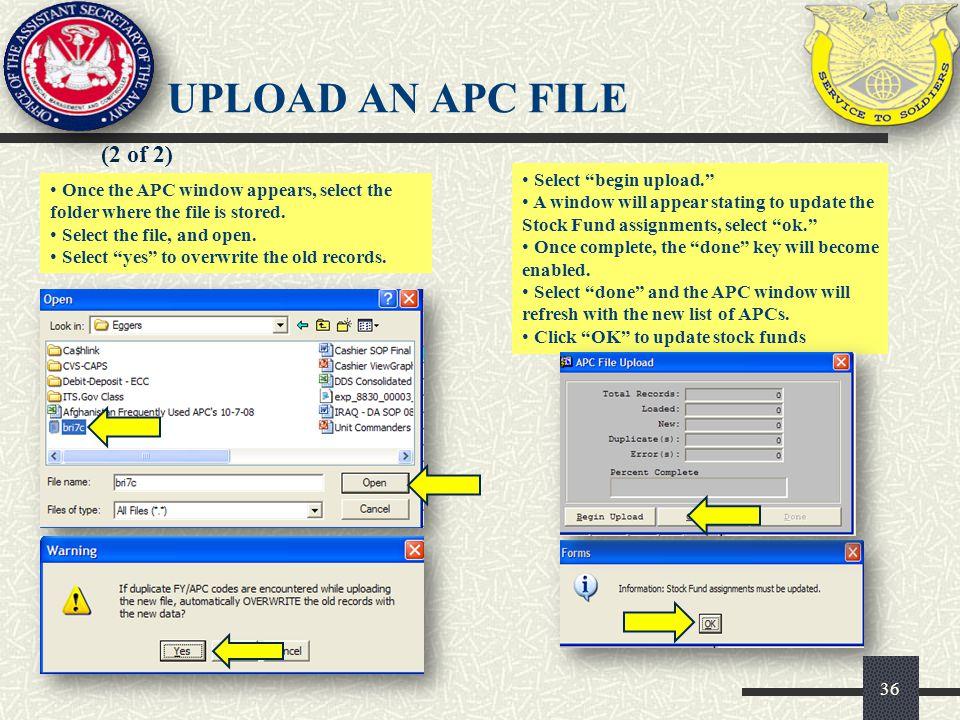 UPLOAD AN APC FILE (2 of 2) Select begin upload.