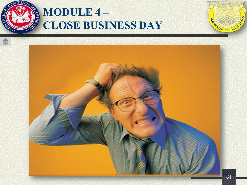 MODULE 4 – CLOSE BUSINESS DAY