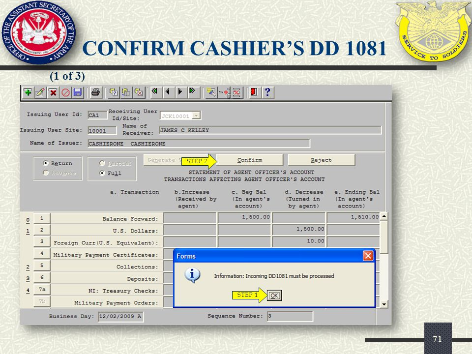 CONFIRM CASHIER'S DD 1081 (1 of 3) STEP 2 STEP 1