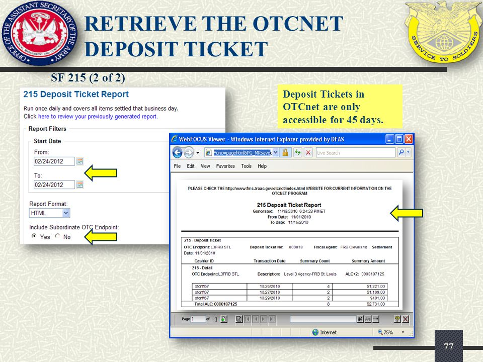 RETRIEVE THE OTCnet DEPOSIT TICKET