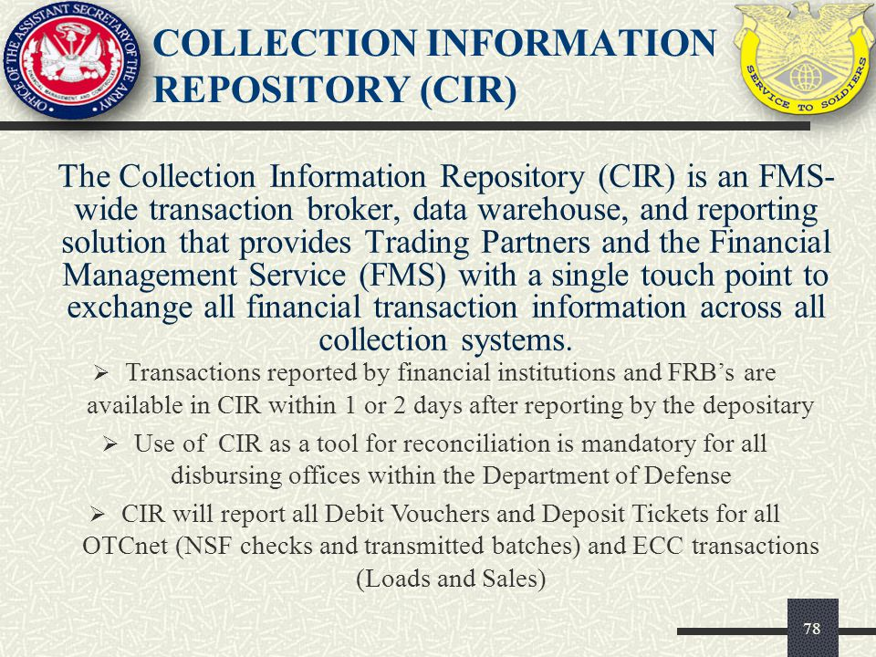 COLLECTION INFORMATION REPOSITORY (CIR)