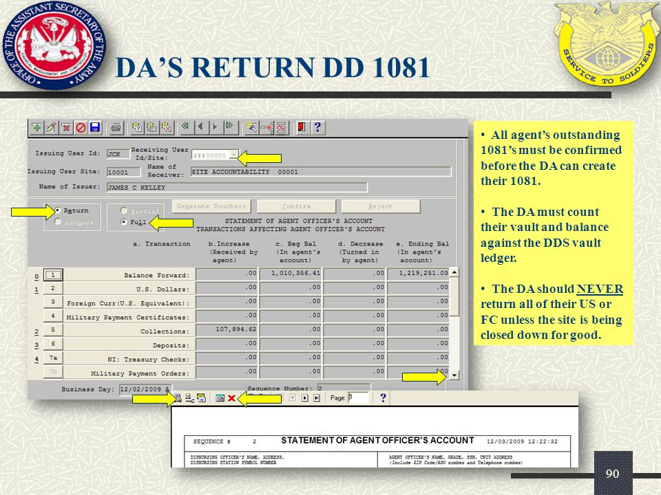 DA'S RETURN DD 1081 All agent's outstanding 1081's must be confirmed before the DA can create their 1081.
