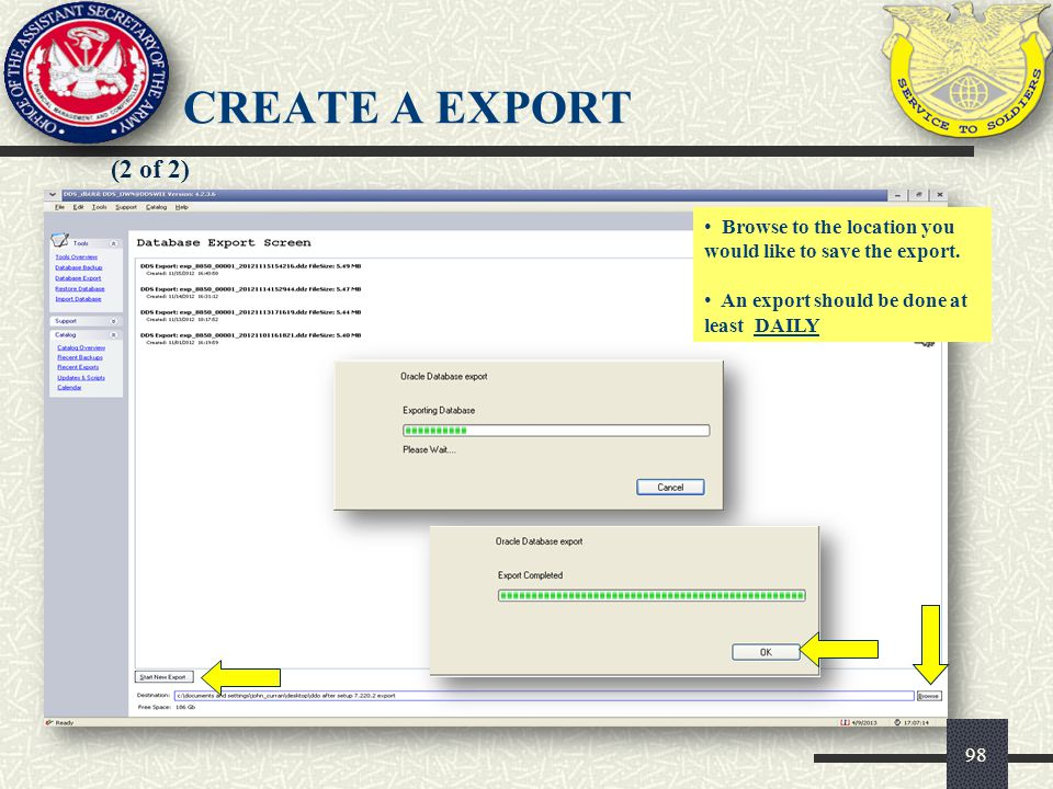 CREATE A EXPORT (2 of 2) Browse to the location you would like to save the export.