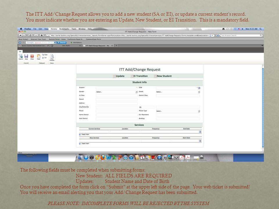 The ITT Add/Change Request allows you to add a new student (SA or EI), or update a current student's record.